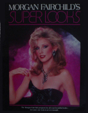 FanSource Morgan Fairchild Superlooks