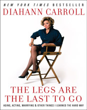 FanSource Diahann Carroll The Legs Are The Last To Go